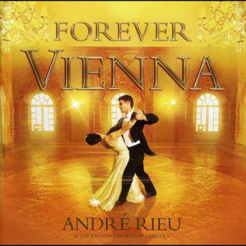 Andre Rieu - Forever Vienna + Dvd
