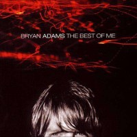 1000x1000_bryan-adams-best-of-me-2