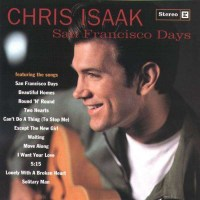 1000x1000_chris-isaak-san-francisco-days