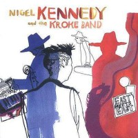 1000x1000_nigel-kennedy-and-the-kroke-band-east-meets-east