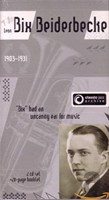 Bix Beiderbecke - Bixology / Rhythm King