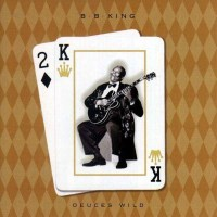 bb-king-deuces-wild.jpg
