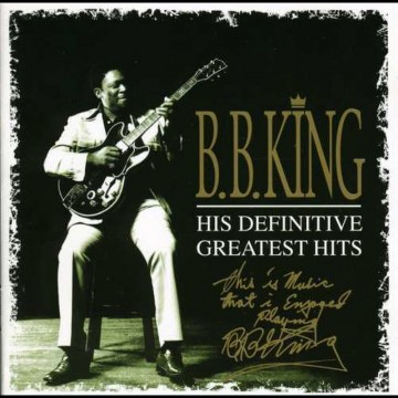 B.B. King - His Definitive Greatest H